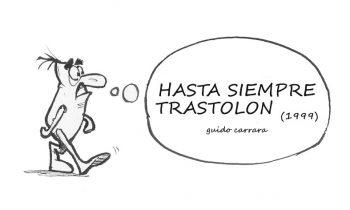 HASTA SIEMPRE TRASTOLON (1999)
