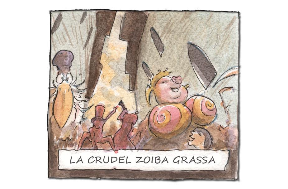 LA CRUDEL ZOIBA GRASSA