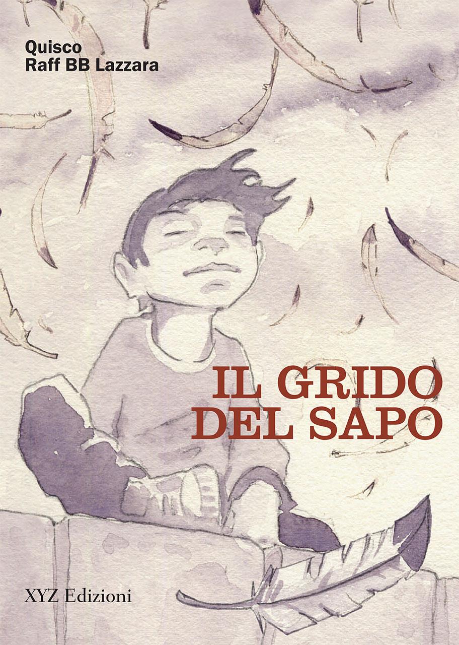 Il Grido del Sapo – Quisco, Raffaele BB Lazzara